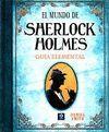MUNDO DE SHERLOCK HOLMES. GUÍA ELEMENTAL