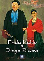 FRIDA KAHLO & RIVERA