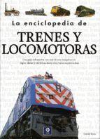 LA ENCICLOPEDIA DE TRENES Y LOCOMOTORAS