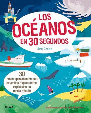 LOS OCEANOS EN 30 SEGUNDOS