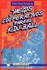 JUEGOS COOPERATIVOS PARA EL KIN BALL