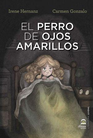 EL PERRO DE OJOS AMARILLOS / YELLOW EYED DOG