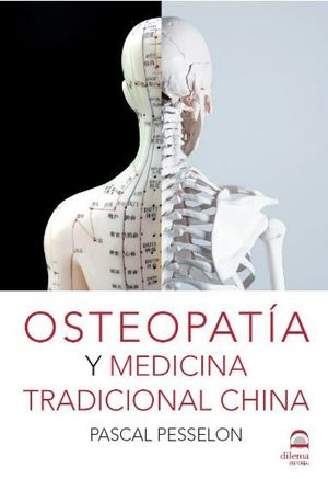 OSTEOPATIA Y MEDICINA TRADICIONAL CHINA