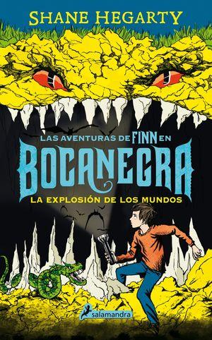 LAS AVENTURAS DE FINN EN BOCANEGRA II. LA EXPLOSIÓN DE LOS MUNDOS