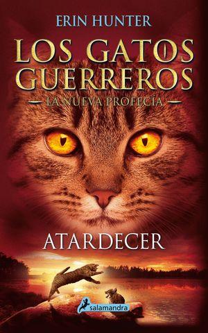 ATARDECER. LOS GATOS GUERREROS. LA NUEVA PROFECIA 6