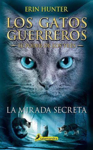 LA MIRADA SECRETA. EL PODER DE LOS TRES 1
