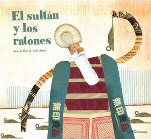 EL SULTÁN Y LOS RATONES
