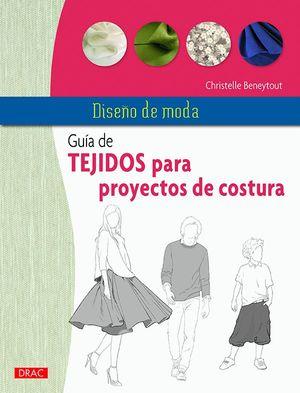 GUIA DE TEJIDOS PARA PROYECTOS DE COSTURA