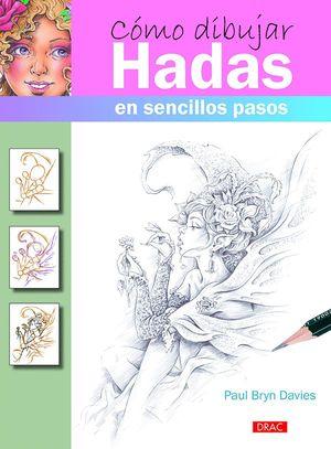 CÓMO DIBUJAR HADAS EN SENCILLOS PASOS