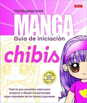 MANGA. GUÍA DE INICIACIÓN. CHIBIS