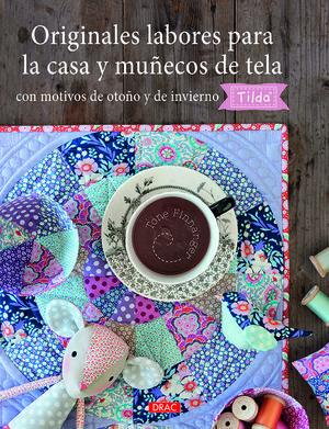 ORIGINALES LABORES PARA LA CASA Y MUÑECOS DE TELA