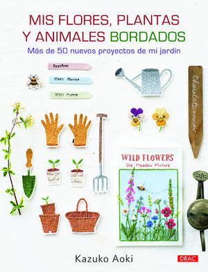 MIS FLORES, PLANTAS Y ANIMALES BORDADOS