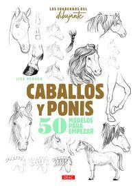 CABALLOS Y PONIS. LOS CUADERNOS DEL DIBUJANTE