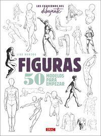 FIGURAS, 50 MODELOS PARA EMPEZAR. LOS CUEDERNO DEL DIBUJANTE