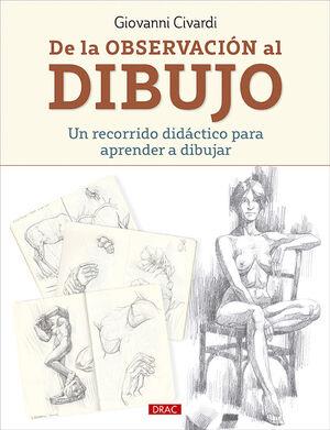 DE LA OBSERVACIÓN AL DIBUJO