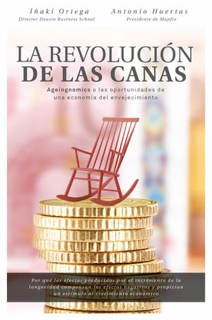 LA REVOLUCIÓN DE LAS CANAS