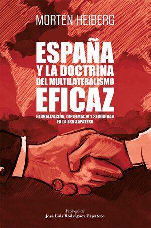 ESPAÑA Y LA DOCTRINA DEL MULTILATERALISMO EFICAZ