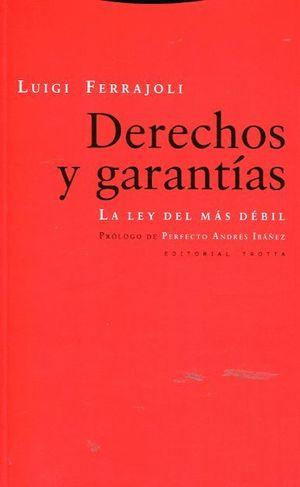 DERECHOS Y GARANTÍAS. LA LEY DEL MÁS DÉBIL