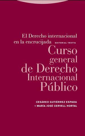 EL DERECHO INTERNACIONAL EN LA ENCRUCIJADA