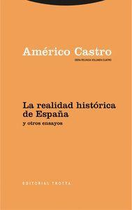 LA REALIDAD HISTORICA DE ESPAÑA Y OTROS ENSAYOS