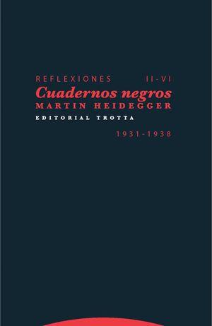 REFLEXIONES II-VI CUADERNOS NEGROS 1931-1938