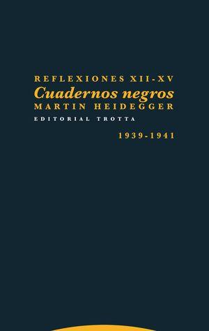 REFLEXIONES XII-XV. CUADERNOS NEGROS 1939-1941