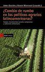 CAMBIO DE RUMBO EN LAS POLITICAS AGRARIAS LATINOAMERICANAS?