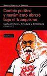 CAMBIO POLITICO Y MOVIMIENTO OBRERO BAJO EL FRANQUISMO (1939-1977