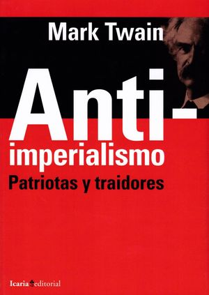 ANTIIMPERIALISMO. PATRIOTAS Y TRAIDORES
