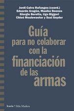 GUÍA PARA NO COLABORAR CON LA FINANCIACIÓN DE LAS ARMAS