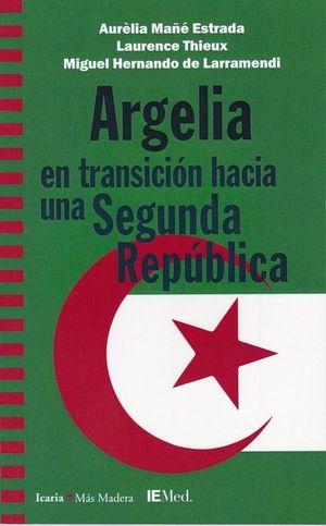 ARGELIA EN TRANSICION HACIA UNA SEGUNDA REPUBLICA