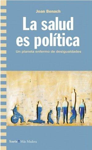 LA SALUD ES POLITICA