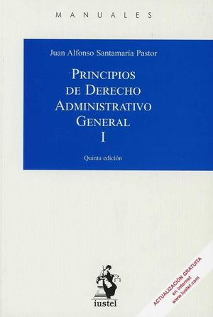 PRINCIPIOS DE DERECHO ADMINISTRATIVO GENERAL I