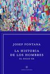 HISTORIA DE LOS HOMBRES: EL SIGLO XX
