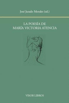 LA POESÍA DE MARÍA VICTORIA ATENCIA