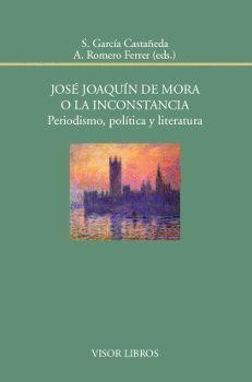 JOSɐ JOAQU�N DE MORA O LA INCONSTANCIA