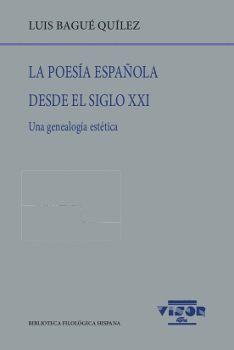 LA POESÍA ESPAÑOLA DESDE EL SIGLO XXI