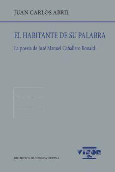 EL HABITANTE DE SU PALABRA