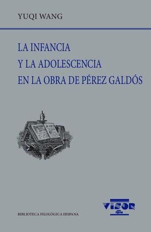 LA INFANCIA Y LA ADOLESCENCIA EN LA OBRA DE PÉREZ GALDÓS