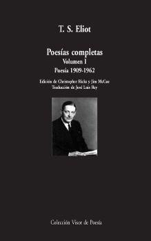 POESÍAS COMPLETAS T.I POESÍA 1909-1962