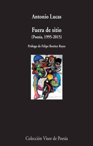 FUERA DE SITIO (POESIA, 1995-2105)