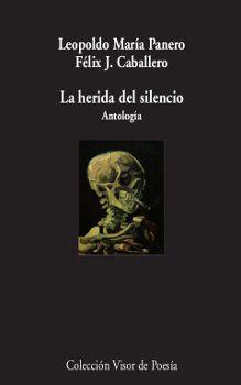 LA HERIDA DEL SILENCIO. ANTOLOGÍA
