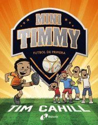 MINI TIMMY 2. FÚTBOL DE PRIMERA