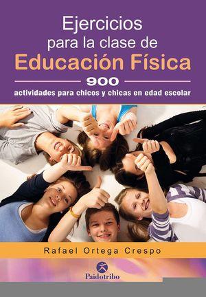 EJERCICIOS PARA LA CLASE DE EDUCACIÓN FÍSICA