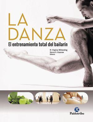 LA DANZA. EL ENTRENAMIENTO TOTAL DEL BAILARÍN