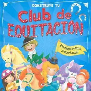 CONSTRUYE TU CLUB DE EQUITACIÓN