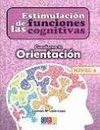 ESTIMULACIÓN DE LAS FUNCIONES COGNITIVAS. NIVEL 2 CUADERNO 8: ORIENTACIÓN