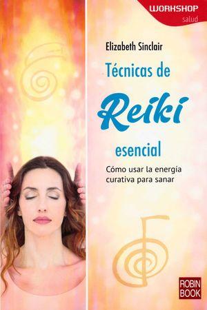 TECNICAS DE REIKI ESENCIAL