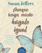 AUNQUE TENGA MIEDO HAGALO IGUAL