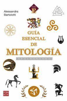GUIA ESENCIAL DE MITOLOGIA